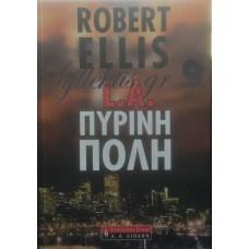 Ellis Robert - L.A. Πύρινη Πόλη