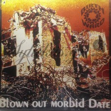 Bitrhward - Blown out morbid date