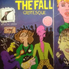 The Fall - Grotesque (After the gramme)