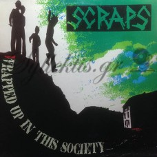 Scraps - Wrapped Up In The Society