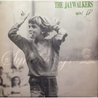 Jaywalkers - Mini LP