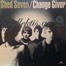 Shed Seven ‎– Change Giver