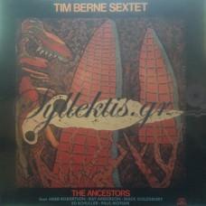 Tim Berne Sextet – The Ancestors
