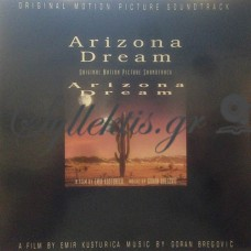 Goran Bregovic - Arizona Dream (Original Motion Picture Soundtrack)