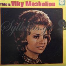 Μοσχολιού Βίκυ - This Is Viky Mosholiou