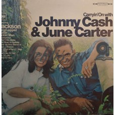 Johnny Cash / June Carter - Carryin' On With