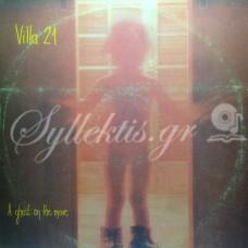 Villa 21 - A ghost on the move