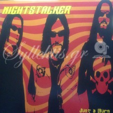 Nightstalker - Just a burn