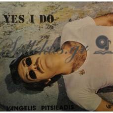 Πιτσιλαδής Βαγγέλης - Yes I Do