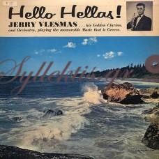 Vlesmas Jerry  - Hello Hellas
