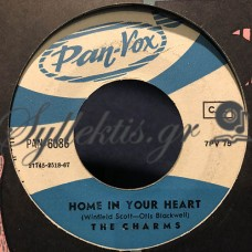 The Charms – I'm Sick Y' All / Home In Your Heart