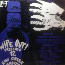Διάφοροι - Wipe Out presents 12 raw Greek groups