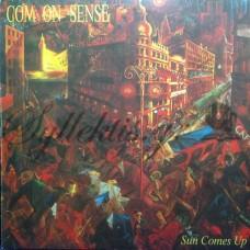 Common Sense - Sun comes up
