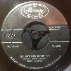 Blues Magoos – (We Ain't Got) Nothin' Yet / Gotta Get Away