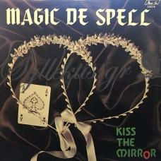 Magic De Spell – Kiss The Mirror